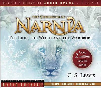 The Lion, the Witch, and the Wardrobe (2 CDs)