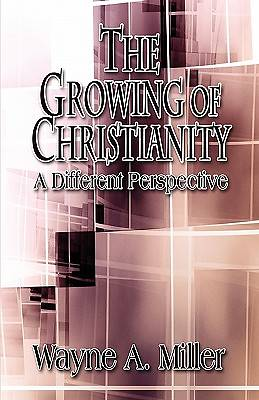 The Growing of Christianity