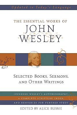 The Essential Works of John Wesley [ePub Ebook]