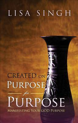 Created on Purpose for Purpose