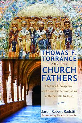 Picture of Thomas F. Torrance and the Church Fathers