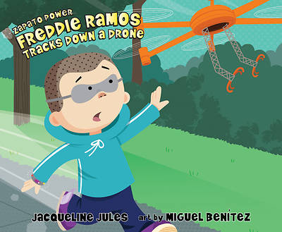 Picture of Freddie Ramos Tracks Down a Drone, Volume 9