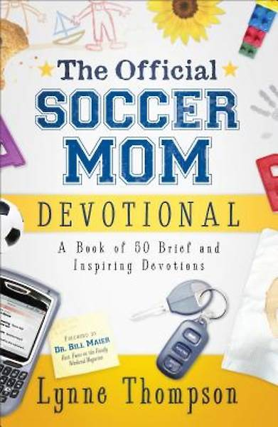 The Official Soccer Mom Devotional