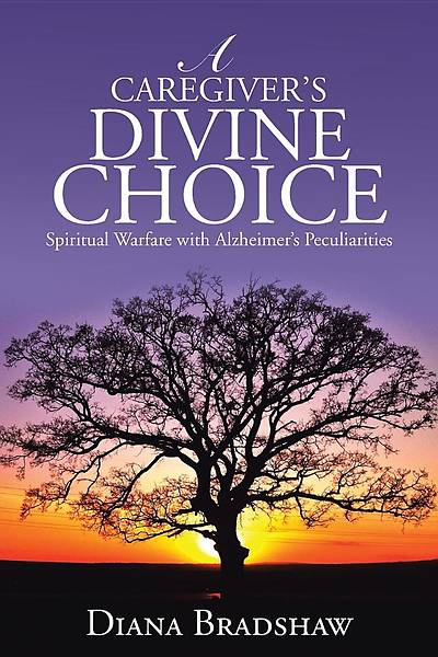 Picture of A Caregiver's Divine Choice
