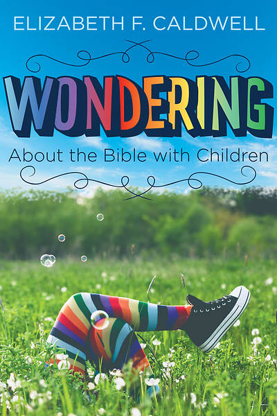 Picture of Wondering about the Bible with Children