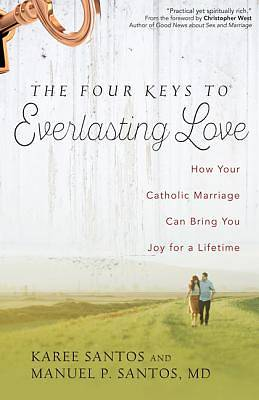 The Four Keys to Everlasting Love
