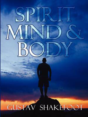 Spirit, Mind and Body