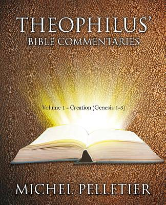 Theophilus Bible Commentaries