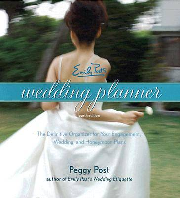 Emily Posts Wedding Planner, 4th Edition