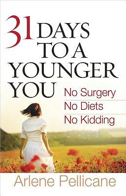 31 Days to a Younger You [ePub Ebook]