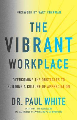 Picture of The Vibrant Workplace