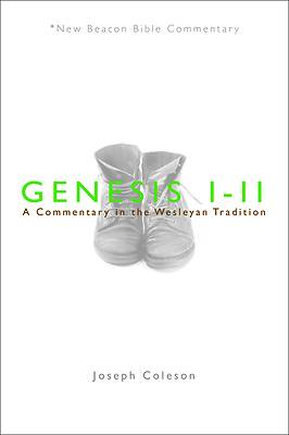 New Beacon Bible Commentary, Genesis 1-11