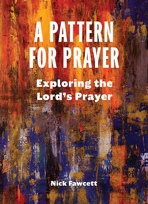 Picture of A Pattern for Prayer