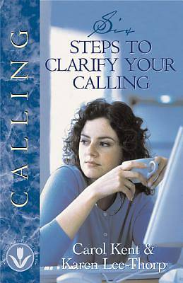 Six Steps to Clarify Your Calling