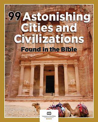 Picture of 99 Astonishing Cities and Civilizations Found in the Bible