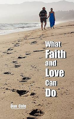 Picture of What Faith and Love Can Do