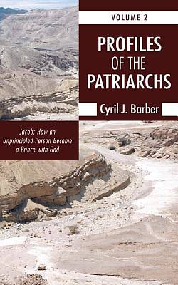 Profiles of the Patriarchs, Volume 2