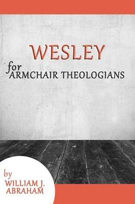 Wesley for Armchair Theologians [ePub Ebook]