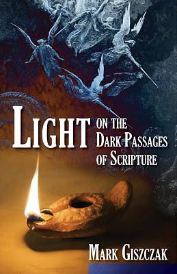Picture of Light on the Dark Passages of Scripture