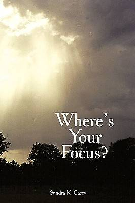 Wheres Your Focus?