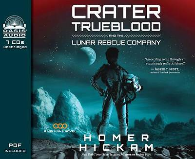 Crater Trueblood and the Lunar Rescue Company (Library Edition)