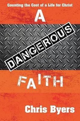 Picture of A Dangerous Faith