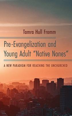 """Picture of Pre-Evangelization and Young Adult """"Native Nones"""""""