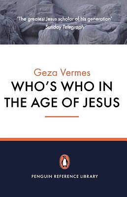 Whos Who in the Age of Jesus
