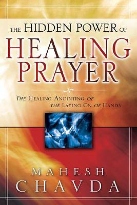 The Hidden Power of Healing Prayer [ePub Ebook]