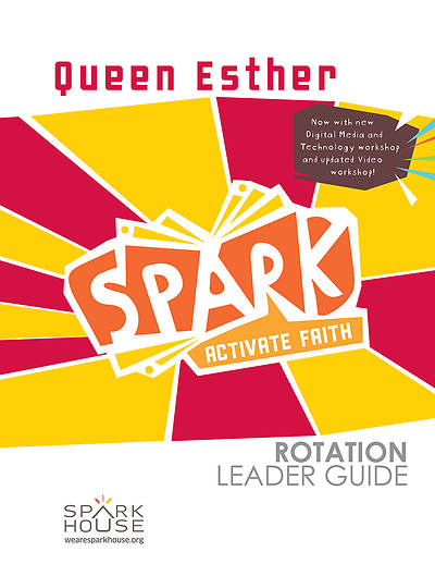 Picture of Spark Rotation  Queen Esther  Leader Guide