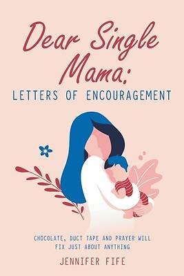 Picture of Dear Single Mama