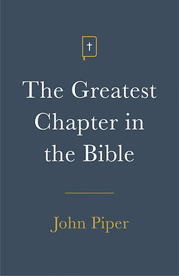 The Greatest Chapter in the Bible (Pack of 25)