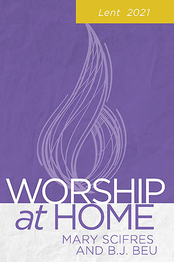 Picture of Worship at Home: Lent 2021