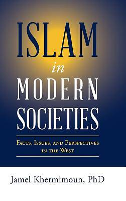 Picture of Islam in Modern Societies