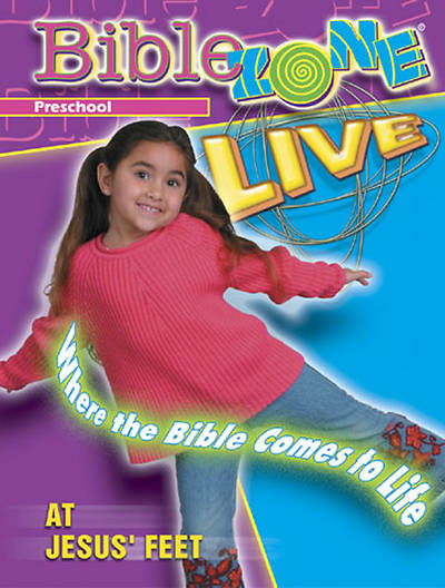 BibleZone Live! Preschool Teacher Book At Jesus Feet