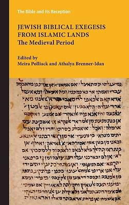 Jewish Biblical Exegesis from Islamic Lands