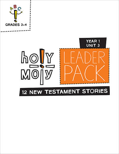 Picture of Holy Moly Grades 3-4 Leader Guide Year 1 Unit 3