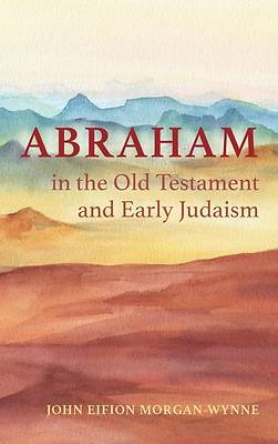 Picture of Abraham in the Old Testament and Early Judaism