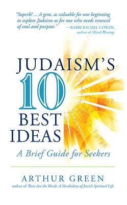 Picture of Judaism's Ten Best Ideas