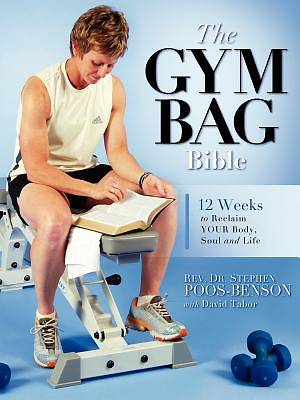 The Gym Bag Bible