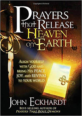 Prayers That Release Heaven on Earth