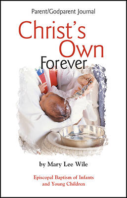 Christs Own Forever Parent-God Parent Journal [ePub Ebook]