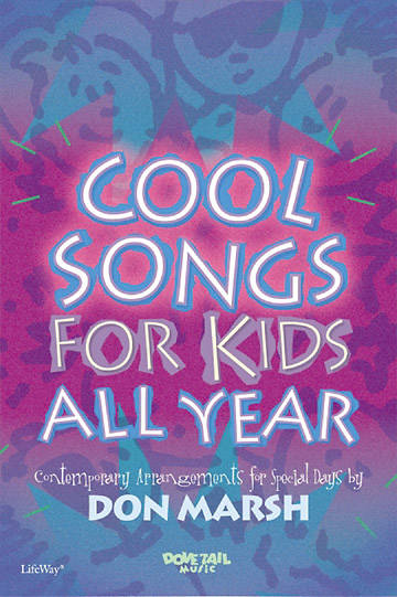 Cool Songs for Kids All Year Choral Book