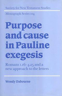 Purpose and Cause in Pauline Exegesis [Adobe Ebook]