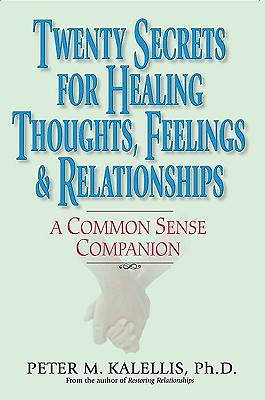 Picture of Twenty Secrets for Healing Thoughts, Feelings, and Relationships