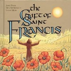 The Gift of Saint Francis