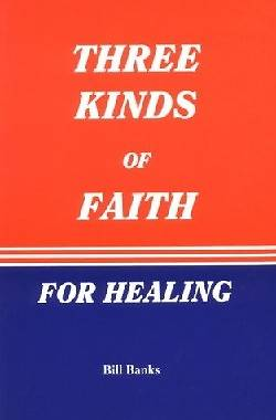 Picture of Three Kinds of Faith for Healing