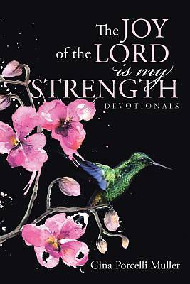 Picture of The Joy of the Lord Is My Strength