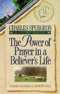 The Power of Prayer in a Believers Life