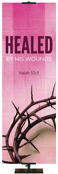 Picture of Easter Adorations Healed by His Wounds 2' x 6' Fabric Banner